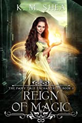 Reign of Magic (The Fairy Tale Enchantress Book 3) Kindle Edition