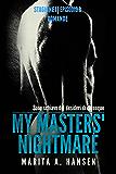 """My Masters' Nightmare Stagione 1, Episodio 8 """"Domande"""""""