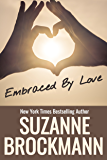 Embraced by Love: Annotated reissue originally published 1995