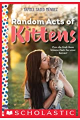 Random Acts of Kittens: A Wish Novel Kindle Edition