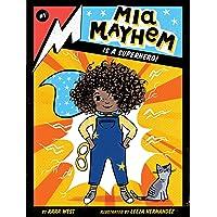 Mia Mayhem Is a Superhero! (1)
