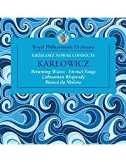 Grzegorz Nowak Conducts Karlowicz