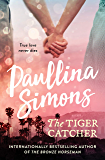 The Tiger Catcher (The End of Forever Series Book 1)