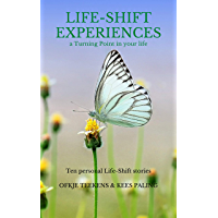Life-Shift Experiences III: A Turning Point in your Life (English Edition)