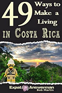49 Ways to Make a Living in Costa Rica