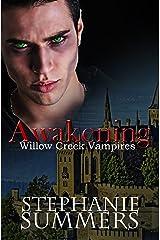 Awakening (The Willow Creek Vampires Series Book 3) Kindle Edition