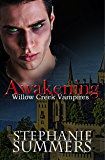 Awakening (The Willow Creek Vampires Series Book 3)