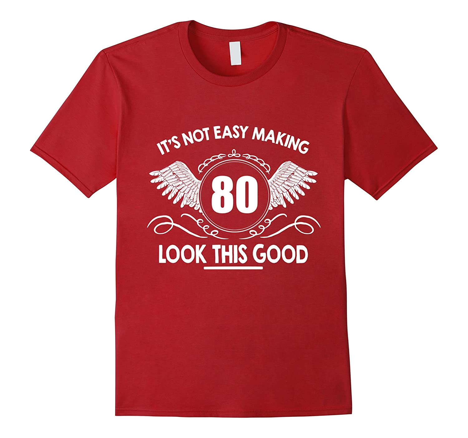 Top Birthday Gift For 80 Year Old Men Women Amazing T Shirt