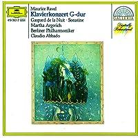 Ravel: Piano Concerto in G; Gaspard de la Nuit; Sonatine