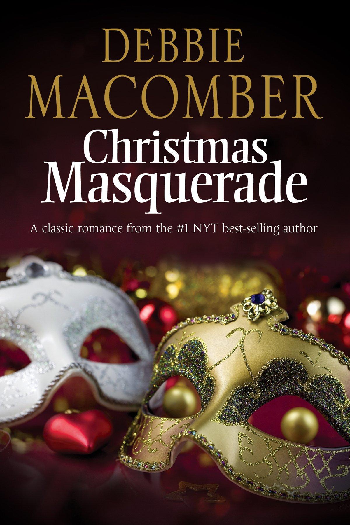 a5d60e4aab8e Amazon.com: Christmas Masquerade (9780727886521): Debbie Macomber: Books