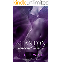 Stanton Unconditional: (Stanton #2) (English Edition)