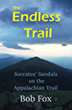 The Endless Trail: Socrates' Sandals on the Appalachian Trail