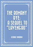"The Romany Rye: a sequel to ""Lavengro"""