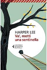 Va', metti una sentinella (Italian Edition) Kindle Edition