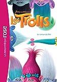 Trolls - Le roman du film