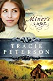 The Miner's Lady (Land of Shining Water, No. 3)