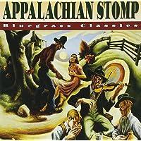 Appalachian Stomp Bluegrass Classics Various