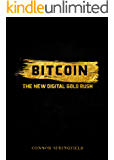Bitcoin: The New Digital Gold Rush