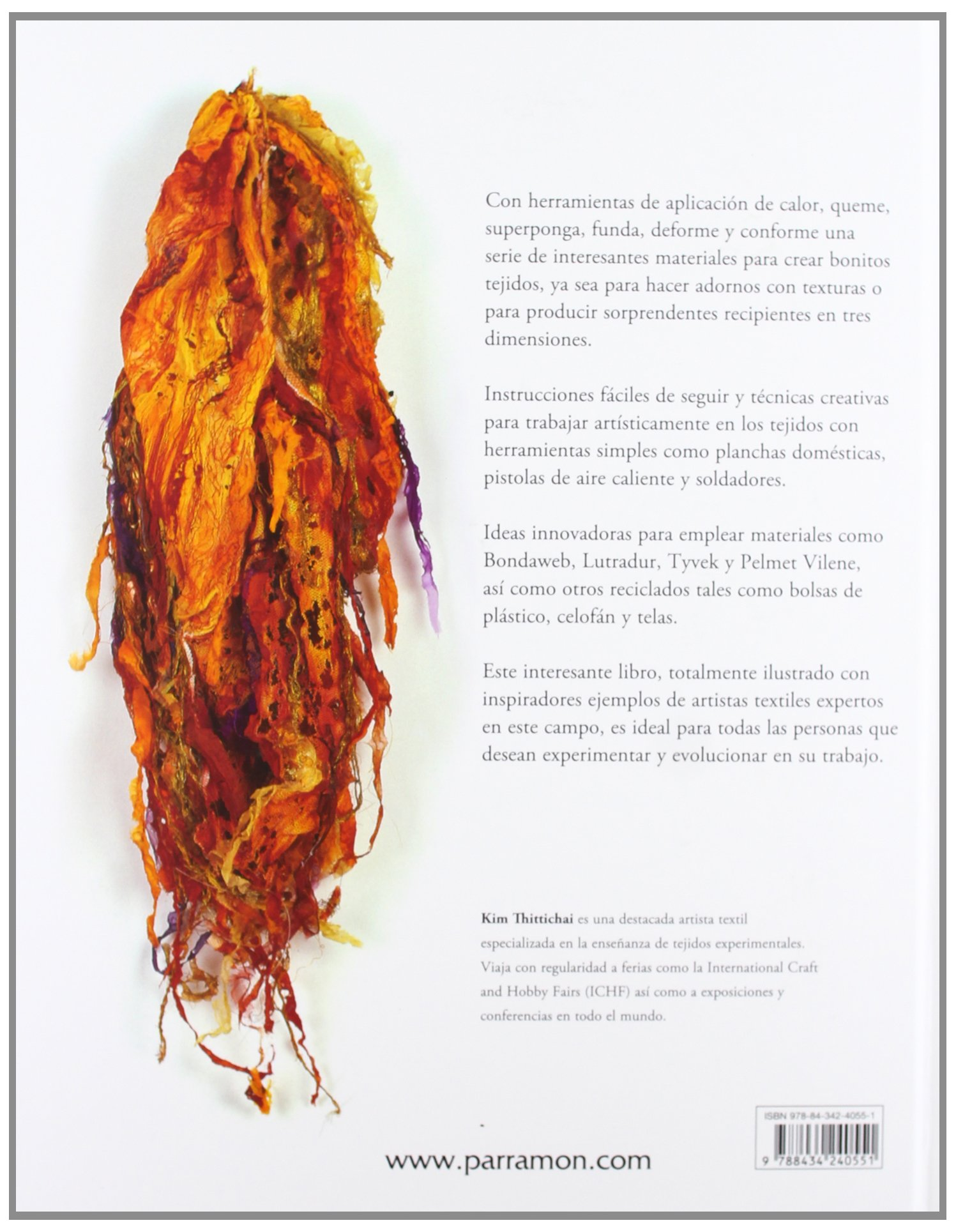 Arte textil calor (Spanish Edition): Kim Thittichai: 9788434240551: Amazon.com: Books