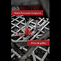 Pelea de gallos (Voces / Literatura nº 255) (Spanish Edition)