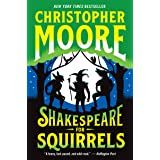 Shakespeare for Squirrels: A Novel