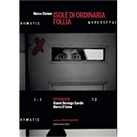 Isole di ordinaria follia