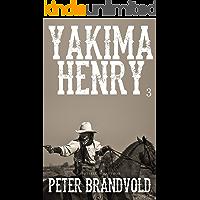 Yakima Henry: Volume 3