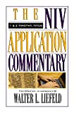 1 and 2 Timothy, Titus: The Niv Application Commentary from Biblical Text--to Contemporary Life (English Edition)