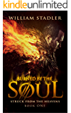 Burned by the Soul (Struck from the Heavens Book 1)