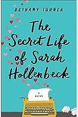 The Secret Life of Sarah Hollenbeck Kindle Edition