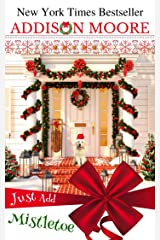 Just Add Mistletoe: Christmas in Gingerbread, Colorado Kindle Edition