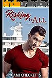 Risking it All (A Hawk Brothers Romance)
