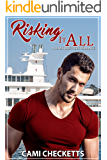 Risking it All (A Hawk Brothers Romance)