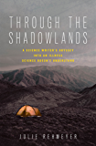 Through the Shadowlands:A Science Writer's Odyssey into an Illness Science Doesn't Understand