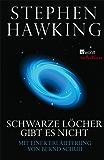 Schwarze Löcher gibt es nicht: (mit einer Erläuterung von Bernd Schuh) (Rowohlt Rotation)