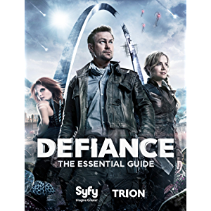 Defiance:The Essential Guide