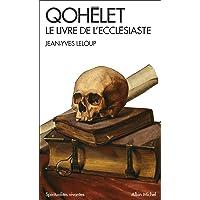 Qohélet: Le livre de l'Ecclésiaste