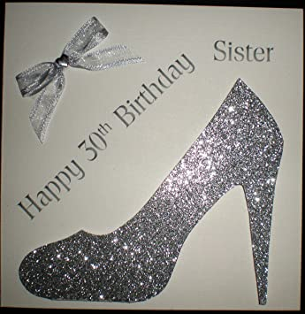 Happy Birthday Card Happy 30th Birthday Sister Silver Shoe