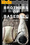 Brothers of Baseball