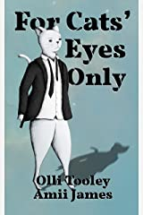 For Cats' Eyes Only (Animal Intelligence Services Book 1) Kindle Edition