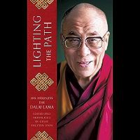 Lighting the Path: The Dalai Lama teaches on wisdom and compassion