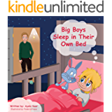 """Children's book: """"Big Boys Sleep in Their Own Bed"""": Funny Kids Books- Rhymes , Sleep, Teach Values  Book.(Preschool books) Toddler picture book (Funny ... .Beginner Reader& Early learning-Series 2)"""