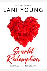 Scarlet Redemption: Book Three in the Scarlet Series Kindle Edition