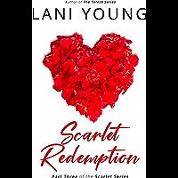 Scarlet Redemption: Book Three in the Scarlet Series