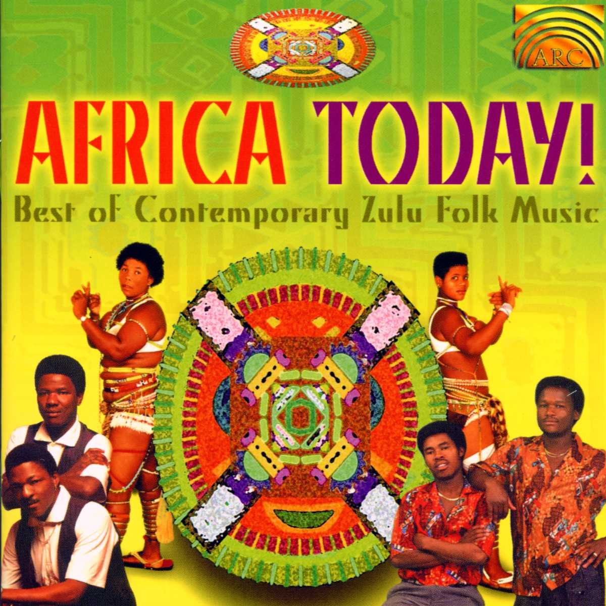 Africa Today! Best of Contemporary Zulu Folk Music