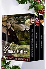 To Catch a Killer: Markson Regency Mystery Series Collection Kindle Edition