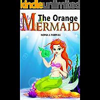 The Orange Mermaid Book 1