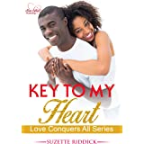 Key To My Heart: Book 3 (Love Conquers All)