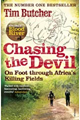 Chasing the Devil: On Foot Through Africa's Killing Fields Paperback