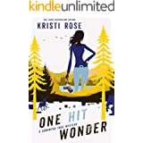 One Hit Wonder: A Samantha True Mystery (The Samantha True Mysteries Book 1)